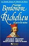 Richelieu tel qu'en lui-même par Bordonove