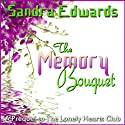 The Memory Bouquet Audiobook by Sandra Edwards Narrated by Emily Gittelman