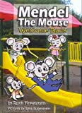 Mendel the Mouse: Welcome Back