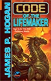 Code of the Lifemaker (0743435265) by James P. Hogan