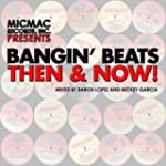 Bangin' Beats: Then & Now