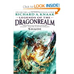 Legends of the Dragonrealm: Shade by Richard A. Knaak