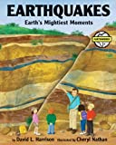 img - for Earthquakes: Earth's Mightiest Moments (Earth Works) book / textbook / text book