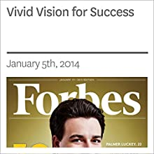 Vivid Vision for Success (       UNABRIDGED) by Forbes Narrated by Ken Borgers