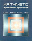 img - for Arithmetic: A Practical Approach book / textbook / text book
