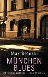 München Blues - Max Bronski