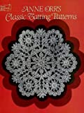 img - for Anne Orr's Classic Tatting Patterns (Dover Needlework) book / textbook / text book
