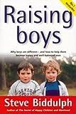 RAISING BOYS Steve Biddulph