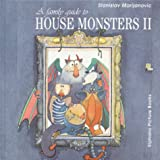 Family Guide to House Monsters II, a