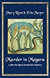 img - for Murder in Megara: A John, the Lord Chamberlain Mystery (John the Lord Chamberlain Mysteries) book / textbook / text book
