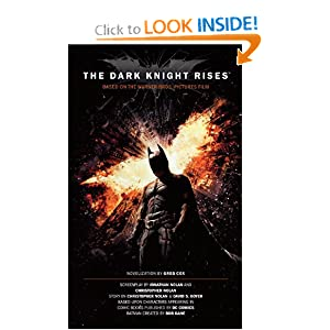 The Dark Knight Rises: The Official Novelization (Movie Tie-In Edition) by G. Cox