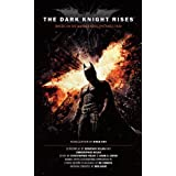 The Dark Knight Rises- The Official Movie Novelizationby Greg Cox