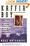 Kaffir Boy: The True Story of a Black...