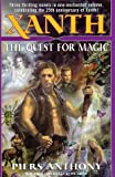 Xanth : The Quest for Magic (034545328X) by Anthony, Piers
