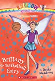 Brittany the Basketball Fairy (Rainbow Magic: Sports Fairies #4)
