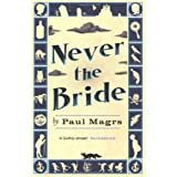 Never the Bride (Brenda 1)by Paul Magrs