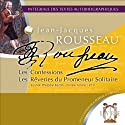 Les Confessions / Les Rêveries du Promeneur Solitaire (       UNABRIDGED) by Jean-Jacques Rousseau Narrated by Philippe Bertin