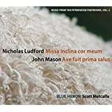 Nicholas Ludford: Missa Inclina Cor Meum (Music Fr