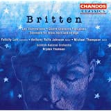 Britten: Les Illuminations / Quatre Chansons Francaises / Serenade for Tenor, Horn & Strings