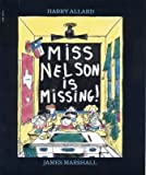 Miss Nelson is missing ;