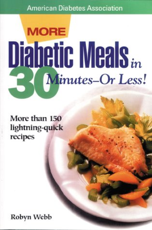 Image for Diabetic Meals in 30 Minutes--Or Less!