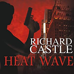Heat Wave | [Richard Castle]