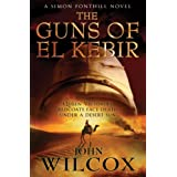 The Guns of El Kebir (Simon Fonthill)by John Wilcox