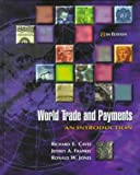 World Trade and Payments: An Introduction (10th Edition) (Addison-Wesley Series in Economics)