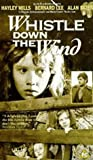 Whistle Down The Wind [VHS]
