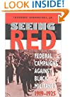 """Seeing Red"": Federal Campaigns against Black Militancy, 1919-1925 (Blacks in the Diaspora)"