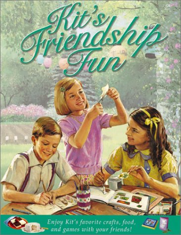 Kit's Friendship Fun (American Girl)