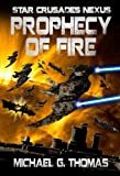 img - for Prophecy of Fire (Star Crusades Nexus, Book 5) book / textbook / text book