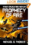 Prophecy of Fire (Star Crusades Nexus...