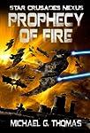Prophecy of Fire (Star Crusades Nexus...