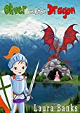 Childrens Books: Oliver and the Dragon