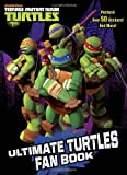 Ultimate Turtles Fan Book (Teenage Mutant Ninja Turtles) (Full-Color Activity Book with Stickers)