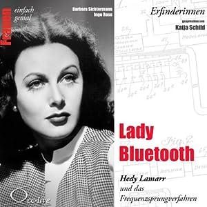 Lady Bluetooth. Hedy Lamarr und das Frequenzsprungverfahren (Frauen - einfach genial) Hörbuch
