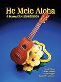He Mele Aloha: A Hawaiian Songbook