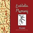 Ecstatic Memory: A Glimpse of Rumi Hörbuch von David Christopher Lane Gesprochen von: Clay Lomakayu