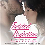 Twisted Perfection: A Novel | [Abbi Glines]