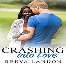Crashing into Love Audiobook by Reeva Landon Narrated by Missy Cambridge
