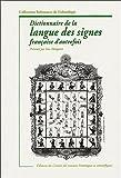 img - for Dictionnaire de la langue des signes d'autrefois (French Edition) book / textbook / text book