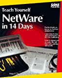 img - for Teach Yourself Netware in 14 Days (Sams Teach Yourself) book / textbook / text book