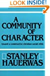 A Community of Character: Towards a C...