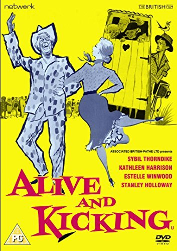 Alive and Kicking [DVD] by Sybil Thorndike