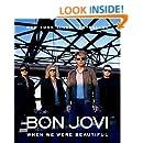 Bon Jovi: When We Were Beautiful