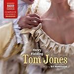 Tom Jones: The History of Tom Jones, a Foundling | Henry Fielding