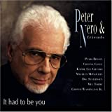 It Had to Be You Peter Nero