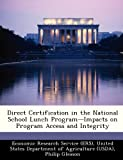 img - for Direct Certification in the National School Lunch Program-Impacts on Program Access and Integrity book / textbook / text book