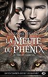 Dante Garcea: La Meute du ph�nix, T2